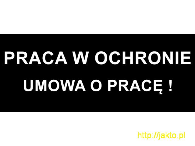 Praca w ochronie na terenie Poznania i okolic - 1/1
