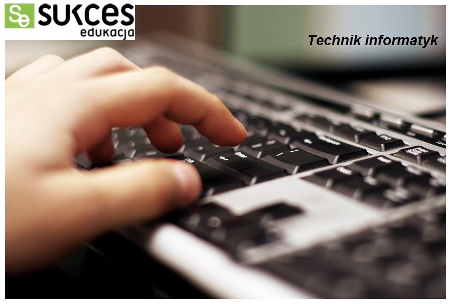 Technik Informatyk - NAUKA ZA DARMO - 0 ZŁ