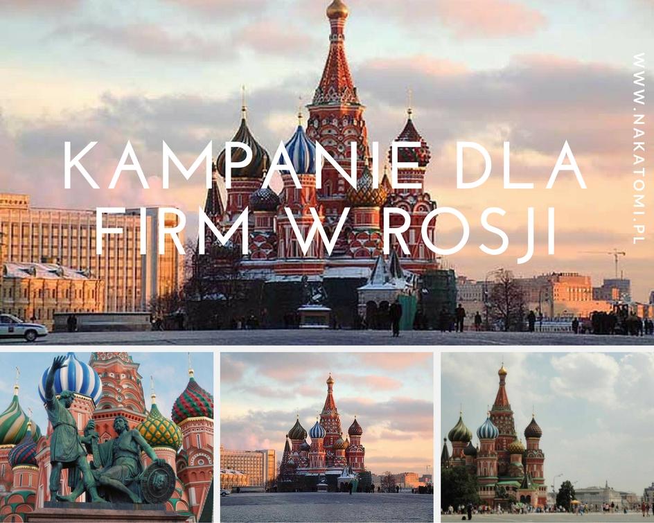 Kampanie dla firm w Rosji – Skuteczne kampanie marketingowe