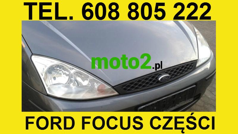 Moto2.pl części używane Ford Focus części do Fordów